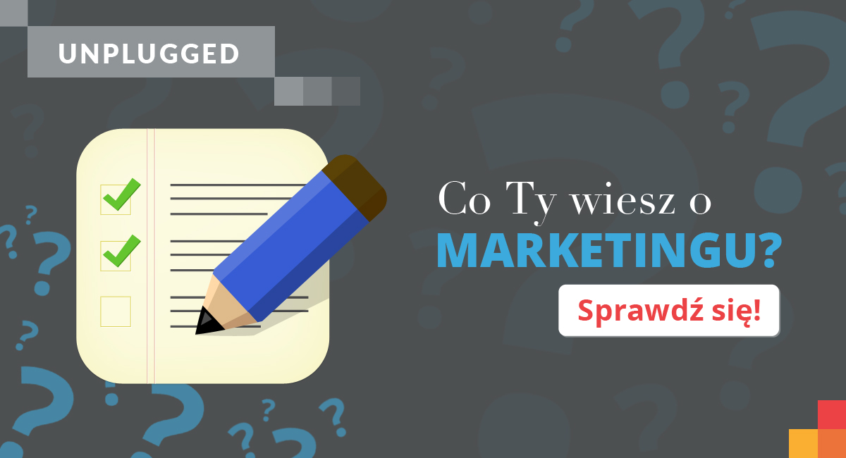 Co-ty-wiesz-o-marketingu-Sprawdz-sie-blog